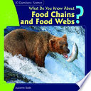 What Do You Know about Food Chains and Food Webs?