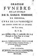 Oracion funebre  en las honras de D  Garcia Ximenez de Herrera  etc