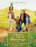 Pdf Pathways to Joy in Marriage