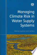 Managing Climate Risk In Water Supply Systems Book PDF