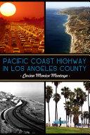 Pacific Coast Highway in Los Angeles County Book