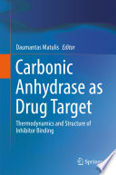 Carbonic Anhydrase as Drug Target