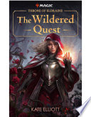 Throne Of Eldraine The Wildered Quest