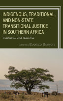 Indigenous  Traditional  and Non State Transitional Justice in Southern Africa