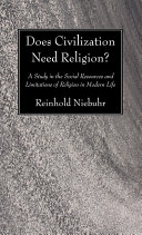Does Civilization Need Religion