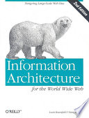 Information Architecture for the World Wide Web by Louis Rosenfeld,Peter Morville PDF