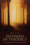 Pathways in Theodicy