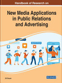 Handbook of Research on New Media Applications in Public Relations and Advertising