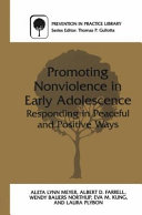 Promoting Nonviolence in Early Adolescence