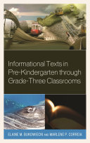 Informational Texts in Pre Kindergarten through Grade Three Classrooms