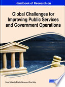 Handbook of Research on Global Challenges for Improving Public Services and Government Operations