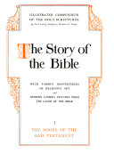 The Story of the Bible  Genesis to I Kings