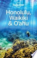 Lonely Planet Honolulu Waikiki   Oahu
