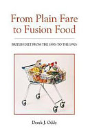 From Plain Fare to Fusion Food