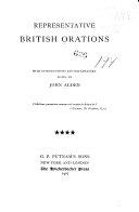 Representative British Orations: Daniel O'Connell. Lord Palmerston. Robert Lowe, viscount Sherbrooke. Joseph Chamberlain. Lord Rosebery
