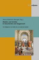 Meister und Schüler in Geschichte und Gegenwart