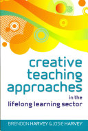 Creative Teaching Approaches In The Lifelong Learning Sector