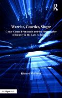Warrior, Courtier, Singer Pdf/ePub eBook
