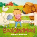 Baa! Oink! Moo! God Made the Animals Pdf/ePub eBook