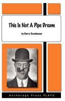This is Not a Pipe Dream