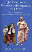 Fifty Fabulous New Classical Monologues For Men