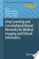 Deep Learning and Convolutional Neural Networks for Medical Imaging and Clinical Informatics