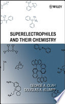Superelectrophiles and Their Chemistry