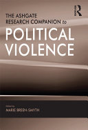 The Ashgate Research Companion to Political Violence