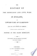 """The History of the Rebellion and Civil Wars in England"" by Edward Hyde Earl of Clarendon"