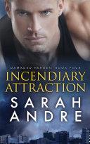 Incendiary Attraction Pdf/ePub eBook