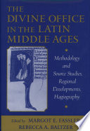 Read Online The Divine Office in the Latin Middle Ages For Free