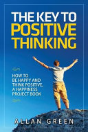 The Key to Positive Thinking
