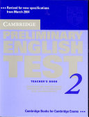 Cambridge Preliminary English Test 2 Teacher s Book