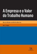 A Empresa e o Valor do Trabalho Humano - 2.a Edição