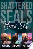 Shattered SEALs Box Set