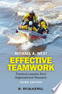 Effective teamwork practical lessons from organizational research