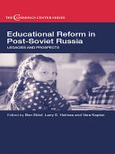 Educational Reform in Post Soviet Russia