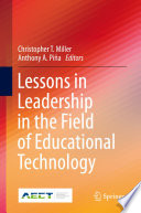Lessons in Leadership in the Field of Educational Technology