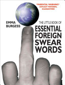 The Little Book of Essential Foreign Swear Words