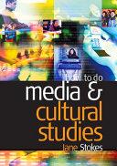 How to Do Media and Cultural Studies Pdf/ePub eBook