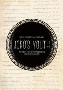 Joro's Youth