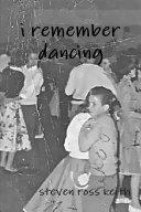 i remember dancing