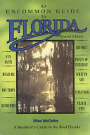 An Uncommon Guide to Florida