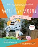 Waffles   Mochi  Get Cooking