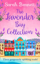 Pdf The Lavender Bay Collection: including Spring at Lavender Bay, Summer at Lavender Bay and Snowflakes at Lavender Bay Telecharger