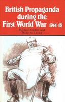 British Propaganda During the First World War, 1914-18