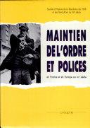 Maintien de l'ordre et polices en France et en Europe au XIXe siècle