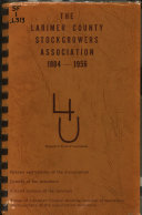 The Larimer County Stockgrowers Association  1884 1956