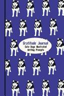 Gratitude Journal  Cute Dogs   Purple Husky Book PDF