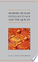 Modern Muslim Intellectuals and the Qur'an